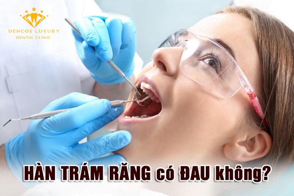 han-tram-rang-co-dau-khong